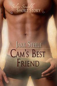 Cams Best Friend by Jaxx Steele