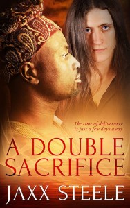 A Double Sacrifice by Jaxx Steele